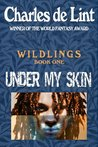 Under My Skin (Wildlings #1)