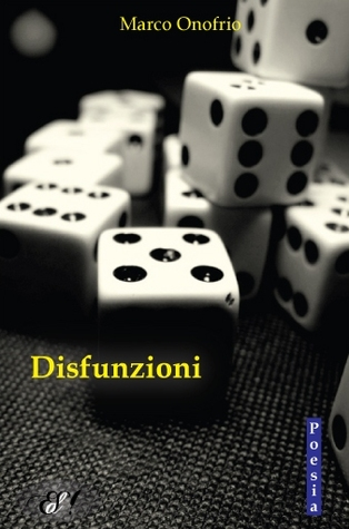 Disfunzioni by Marco Onofrio