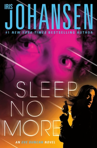 Sleep No More (Eve Duncan, #15)