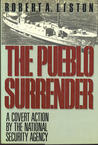 The Pueblo Surrender: A Covert Action by the National Security Agency