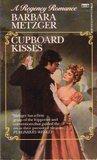 Cupboard Kisses