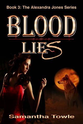 Blood Lies (Alexandra Jones, #3)