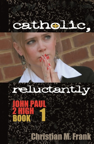 Catholic, Reluctantly