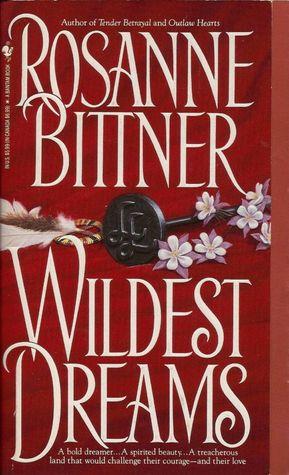 Wildest Dreams by Rosanne Bittner