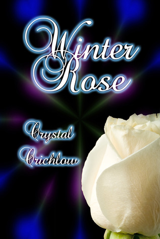Winter Rose by Crystal Crichlow