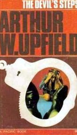 The Devil's Steps by Arthur W. Upfield