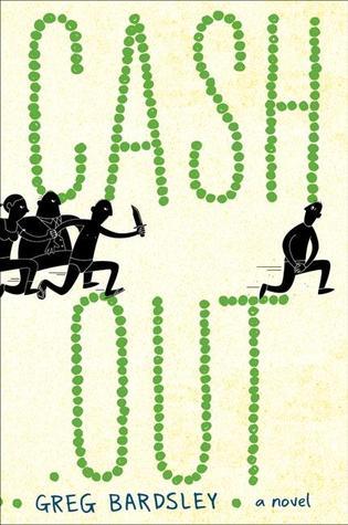 Cash Out by Greg Bardsley