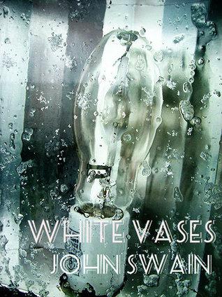 White Vases by John  Swain