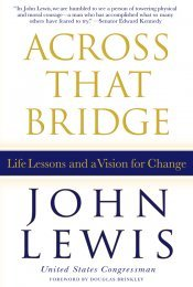 Ebook Across That Bridge: A Vision for Change and the Future of America by John             Lewis read!