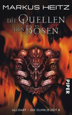 Die Quellen des Bösen (Ulldart - Die Dunkle Zeit, #6)