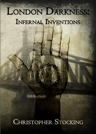 London Darkness: Infernal Inventions