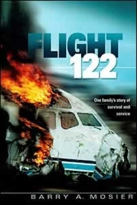 Flight 122: One Familys Story of Survival and Service