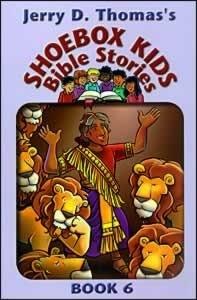 Jerry D. Thomas's Shoebox Kids' Bible Stories, Book 6