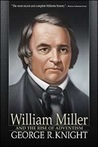 William Miller and the Rise of Adventism