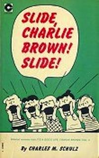 Slide, Charlie Brown! Slide! (Peanuts Coronet, #10)
