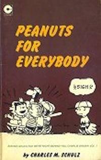 Peanuts for Everybody (Peanuts Coronet, #20)