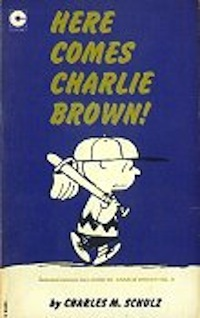 Here Comes Charlie Brown (Peanuts Coronet, #22)