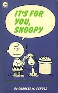 It's for You, Snoopy (Peanuts Coronet, #28)