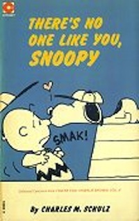 There's No One Like You, Snoopy (Peanuts Coronet, #37)