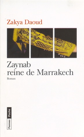 Zaynab reine de Marrakech