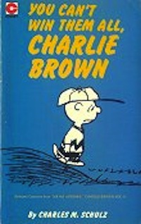You Can't Win Them All, Charlie Brown (Peanuts Coronet, #44)
