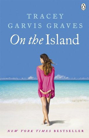 Michelle's Review: On the Island by Tracey Garvis-Graves