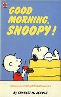 Good Morning Snoopy Peanuts Coronet 76 By Charles M Schulz
