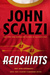 Redshirts: A Novel with Three Codas