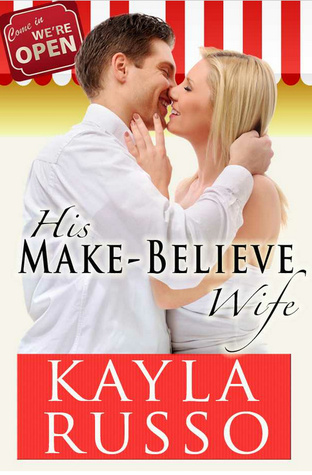 His Make-Believe Wife by Karen Sandler