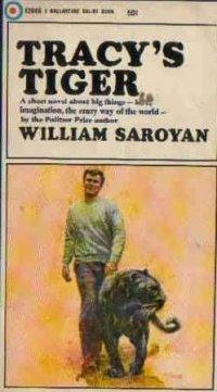Tracy's Tiger by William Saroyan