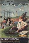 The Story of Robert Louis Stevenson