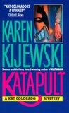 Katapult (Kat Colorado, #2)