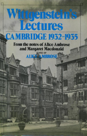 Lectures, Cambridge 1932-35 by Ludwig Wittgenstein