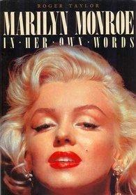 Marilyn Monroe in Her Own Words
