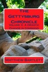 Drastic Change in Command (Gettysburg Chronicle #2)