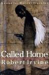 Called Home (Moroni Traveler, #4)