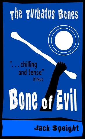 The Turbatus Bones by Jack Speight