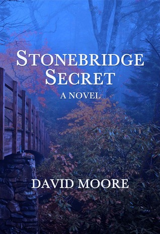 Stonebridge Secret by David       Moore