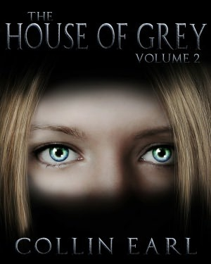 The House of Grey - Volume 2