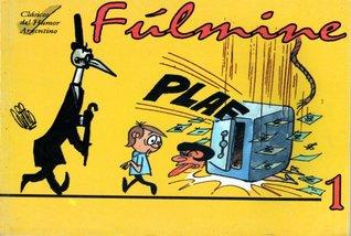 Fúlmine (Clásicos del Humor Argentino #5: Fúlmine, #1)