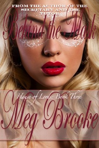 Behind the Mask by Meg Brooke