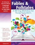 Fables & Folktales, Grades 6-8: An Interactive Discovery-Based Language Arts Unit for High-Ability Learners