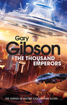 The Thousand Emperors by Gary Gibson