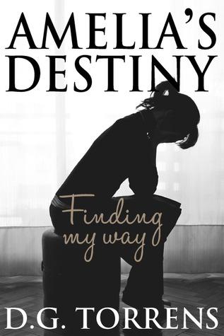 Amelia's Destiny (Amelia Series, #2)