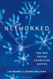 Networked - The New Social Operating System by Lee Rainie