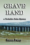 Grave Hand (Yorkshire Dales Mystery #3)