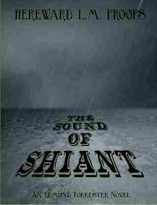 The Sound of Shiant by Hereward L M Proops