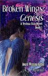 Broken Wings: Genesis (Yeshua Star, #1)