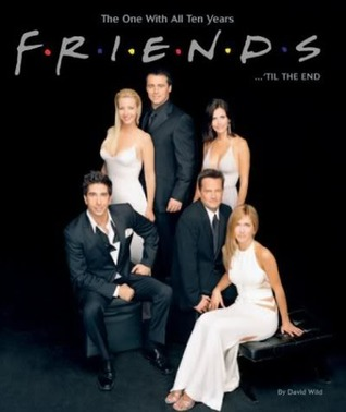 Friends... 'Till The End por David Wild