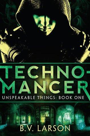 Technomancer by B.V. Larson